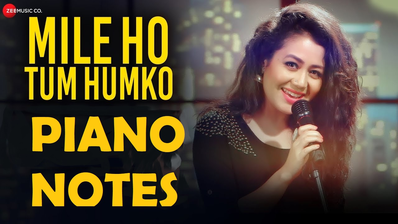 Mile Ho Tum Humko - Fever Piano Notes | Jarzee Entainment Piano